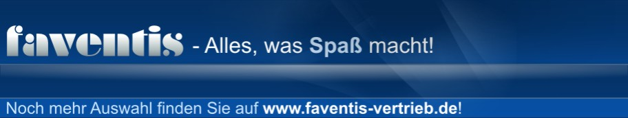 FAVENTIS - Alles was Spaß macht!
